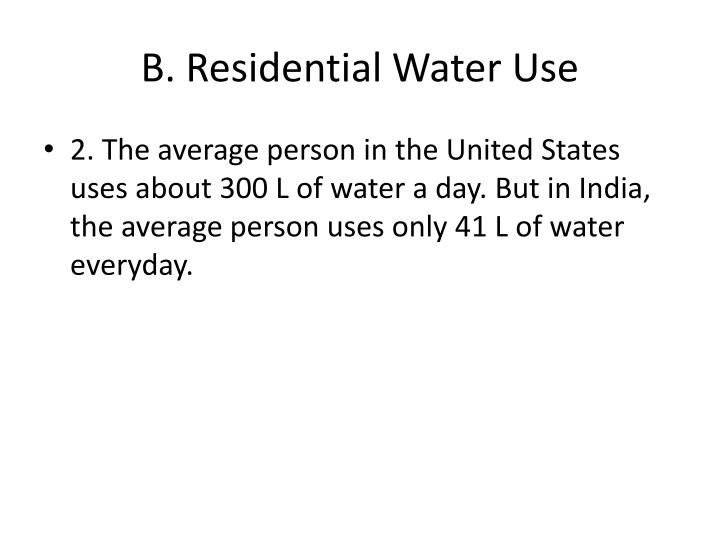 B. Residential Water Use