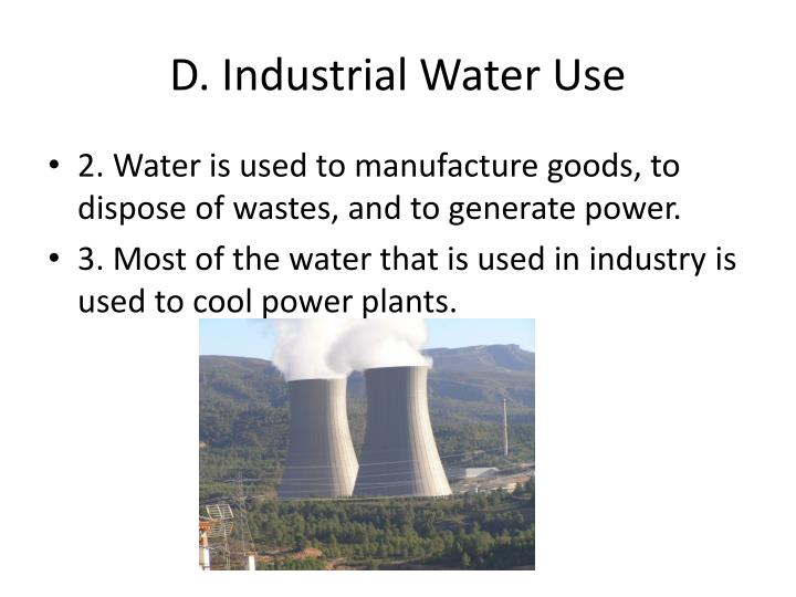 D. Industrial Water Use