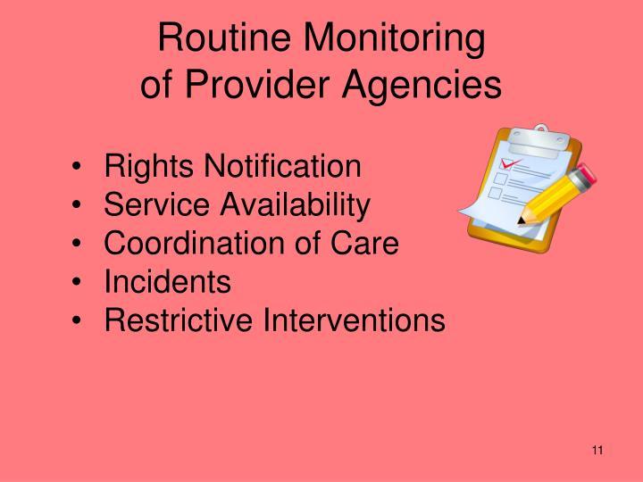 Routine Monitoring