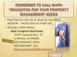 remember to call mark troughton for your property management needs