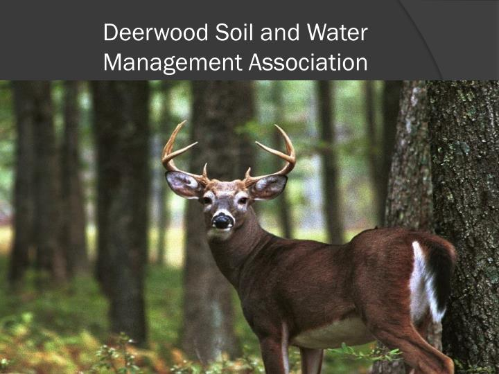 Deerwood Soil and Water               Management Association