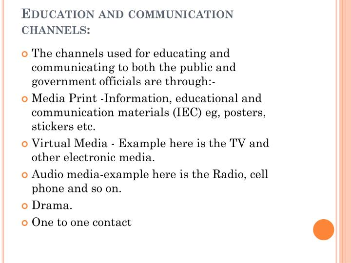 Education and communication channels: