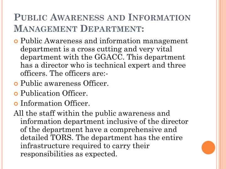 Public Awareness and Information Management Department: