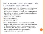 public awareness and information management department