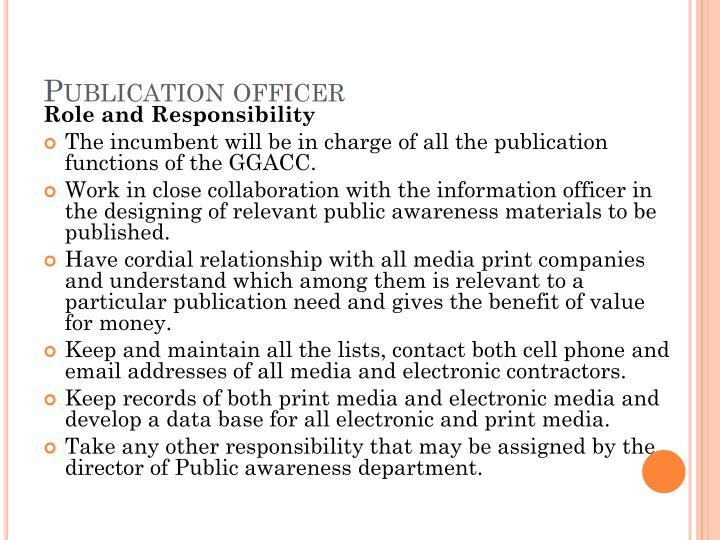 Publication officer