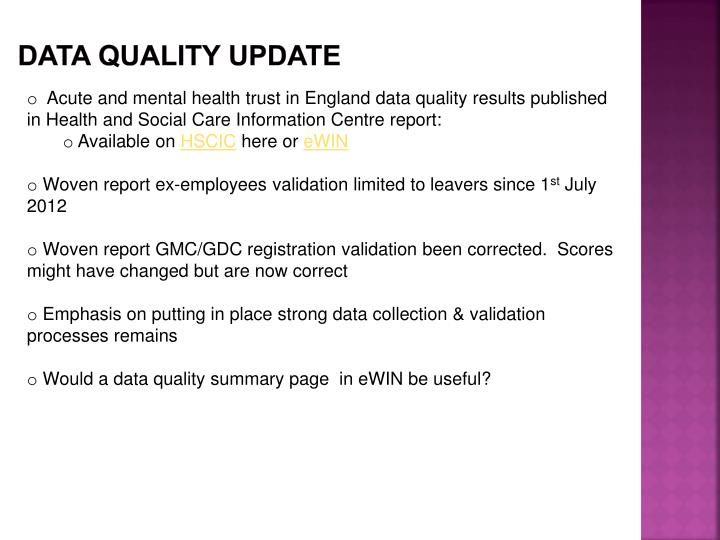 DATA QUALITY UPDATE