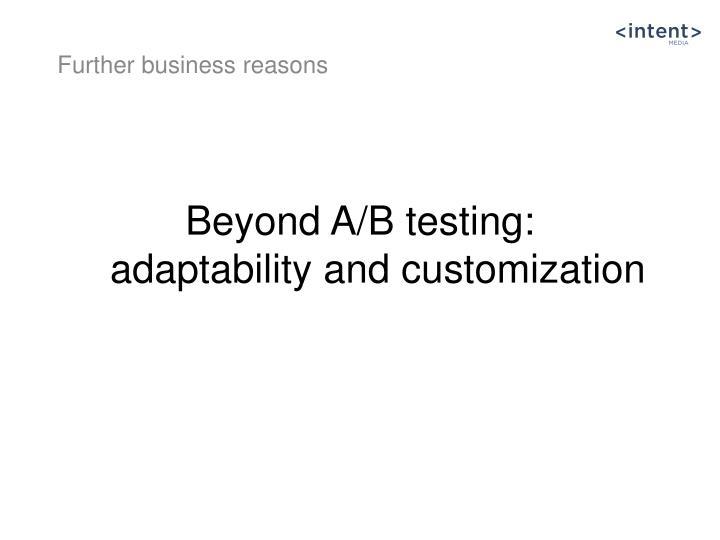 Beyond A/B
