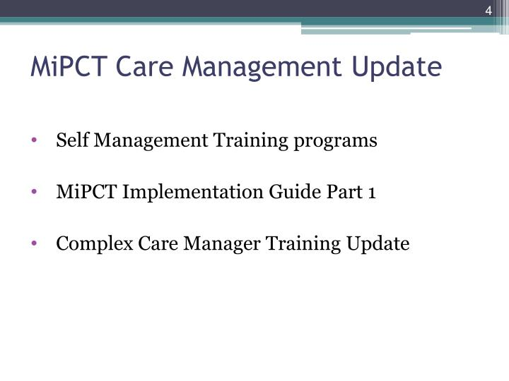 MiPCT Care Management Update