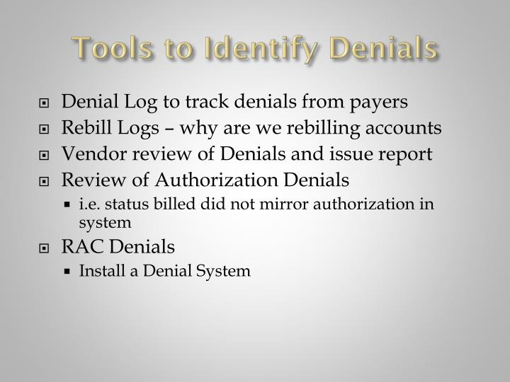 Tools to Identify Denials