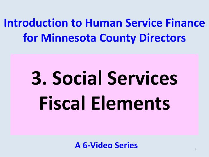 Introduction to human service finance for minnesota county directors2