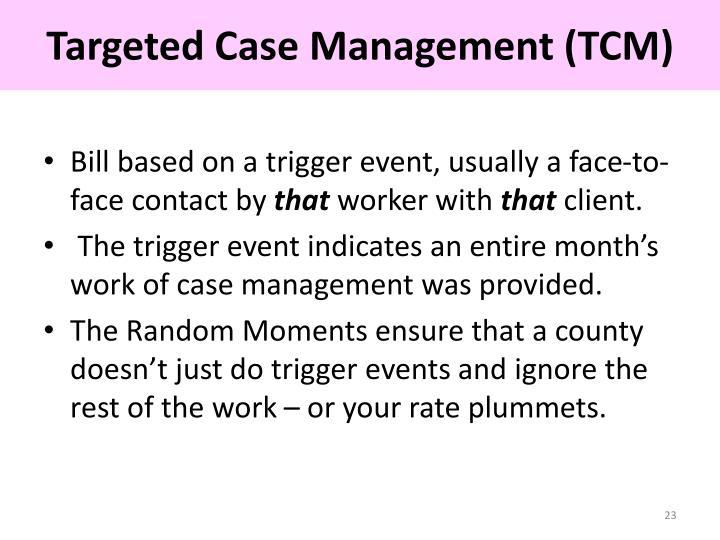 Targeted Case Management (TCM)