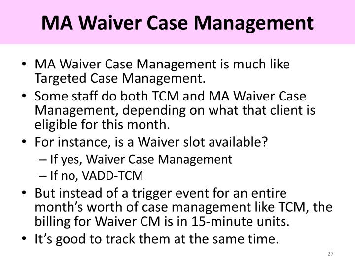 MA Waiver Case Management