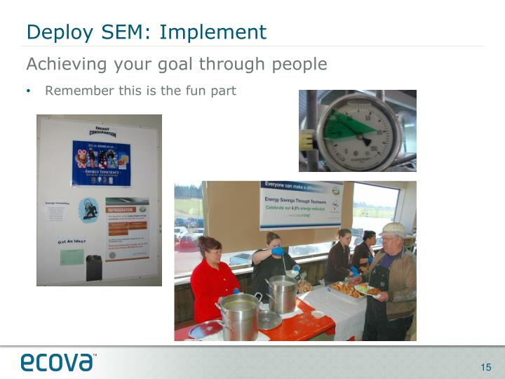 Deploy SEM: Implement