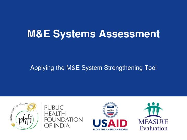 M e systems assessment