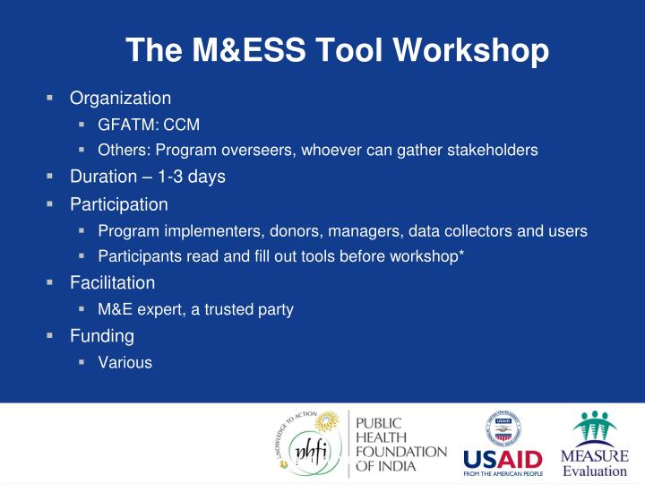The M&ESS Tool Workshop