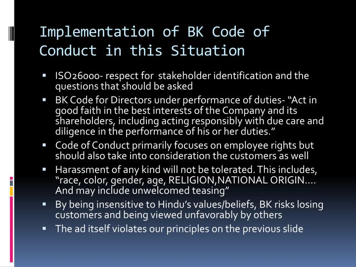 Implementation of BK Code of Conduct in this Situation