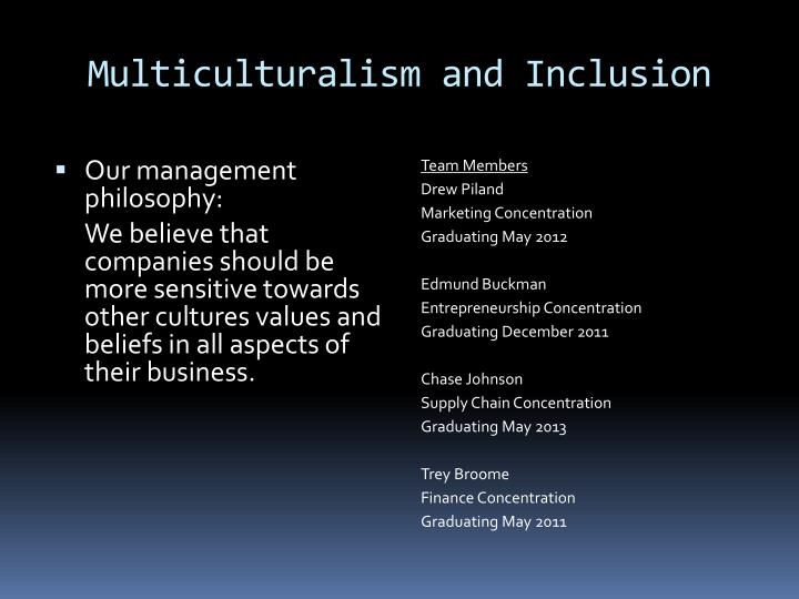 Multiculturalism and inclusion