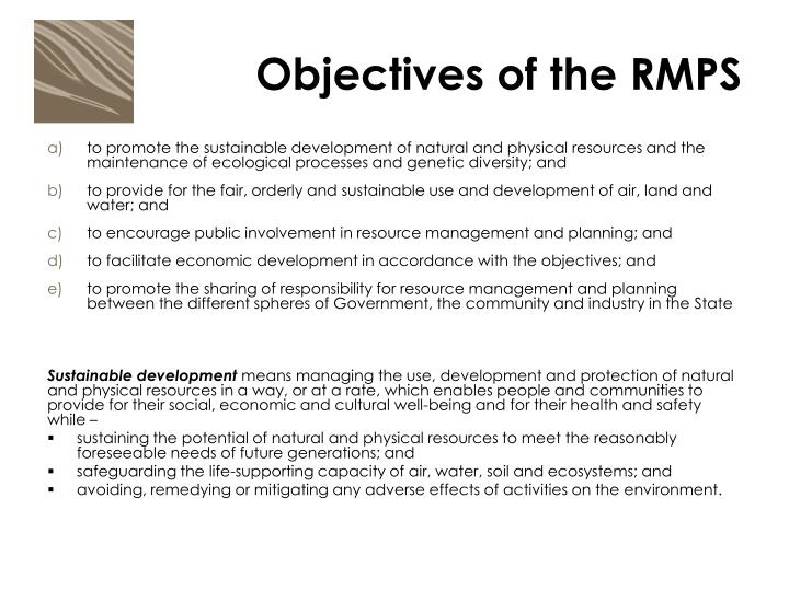 Objectives of the RMPS