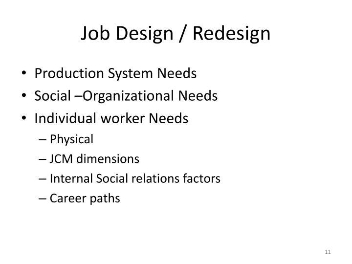 Job Design / Redesign