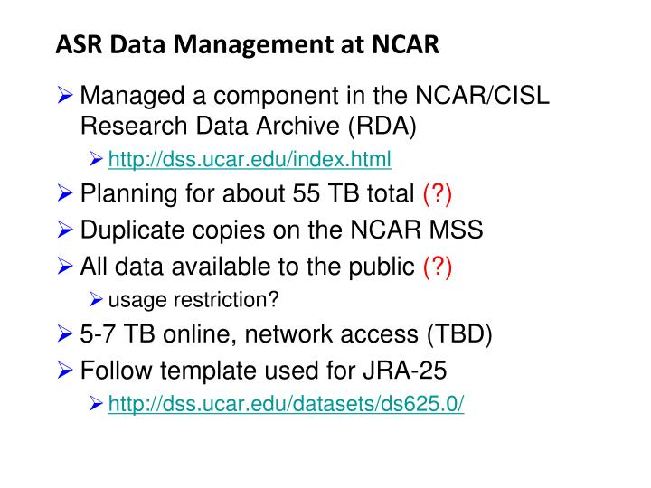 ASR Data Management at NCAR