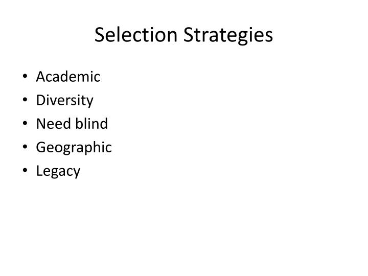 Selection Strategies