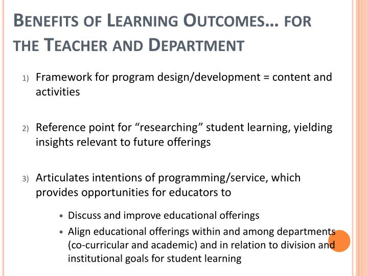 Benefits of Learning Outcomes… for the Teacher and Department