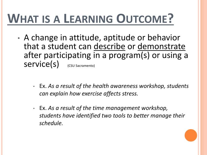 What is a learning outcome