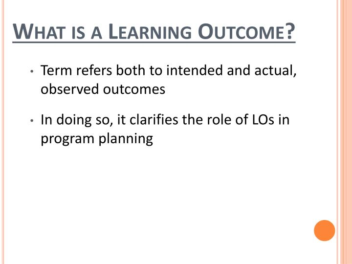 What is a Learning Outcome?