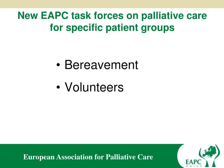 New EAPC task forces on palliative care for specific patient groups