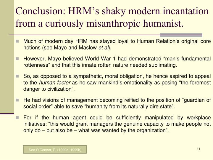 Conclusion: HRM's shaky modern incantation from a curiously misanthropic humanist.