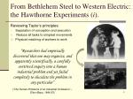 from bethlehem steel to western electric the hawthorne experiments i