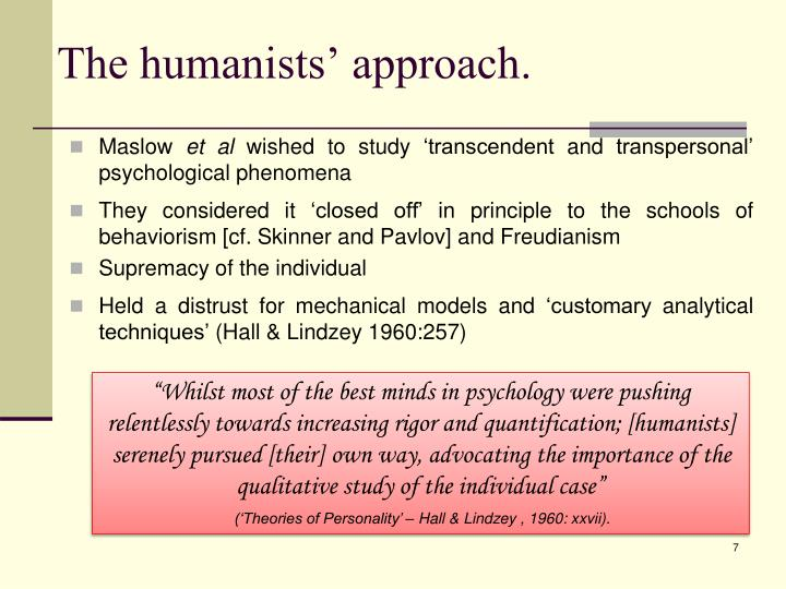 The humanists' approach.