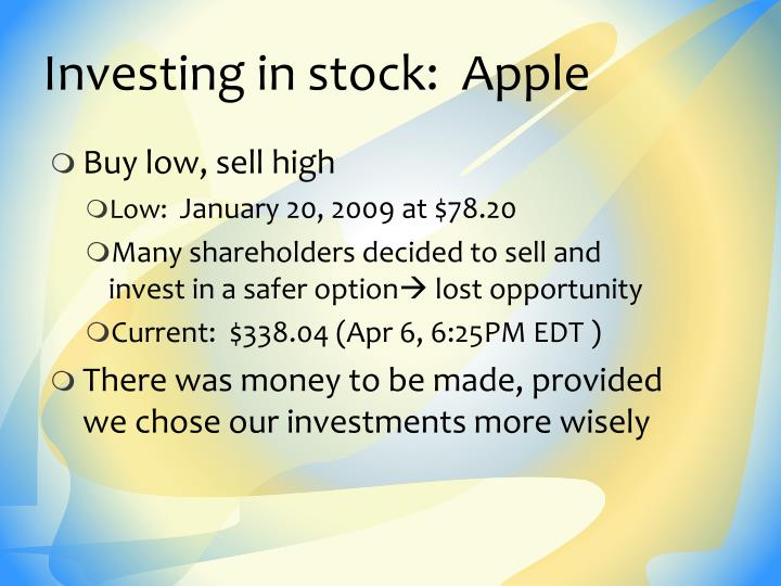 Investing in stock:  Apple