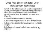 2013 area senior whitetail deer management techniques2