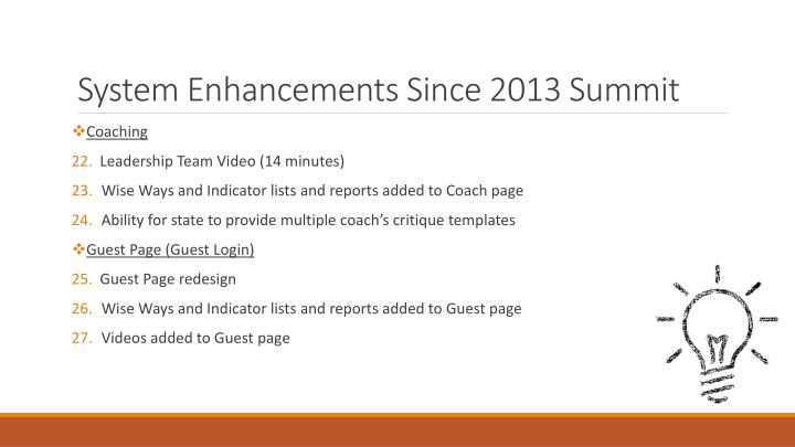 System Enhancements Since 2013 Summit