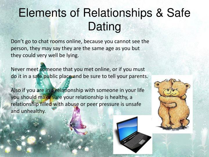 Elements of Relationships & Safe Dating