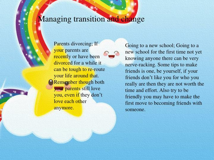 Managing transition and change