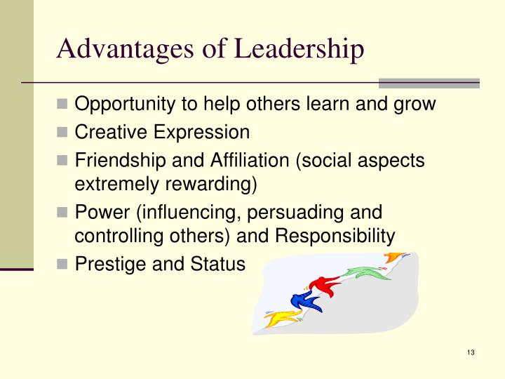 Advantages of Leadership