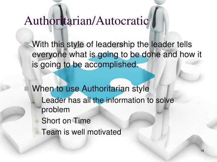 Authoritarian/Autocratic