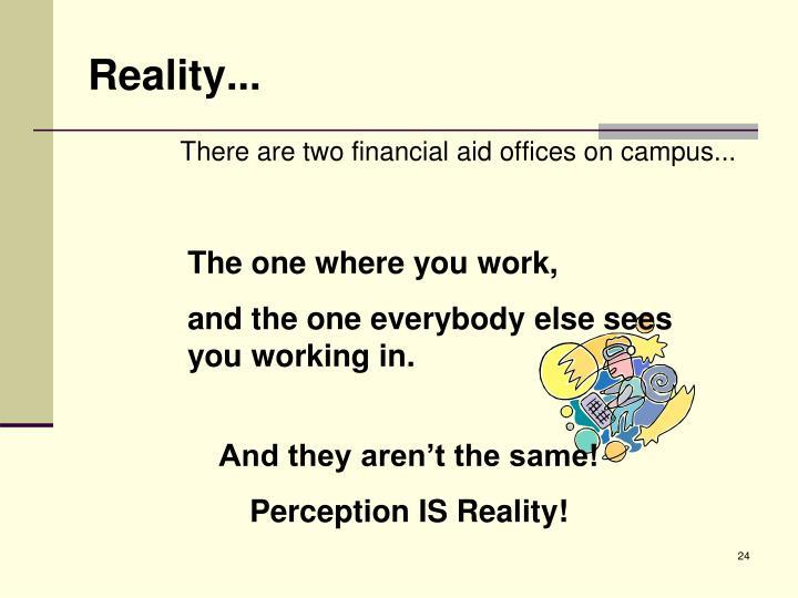 Reality...