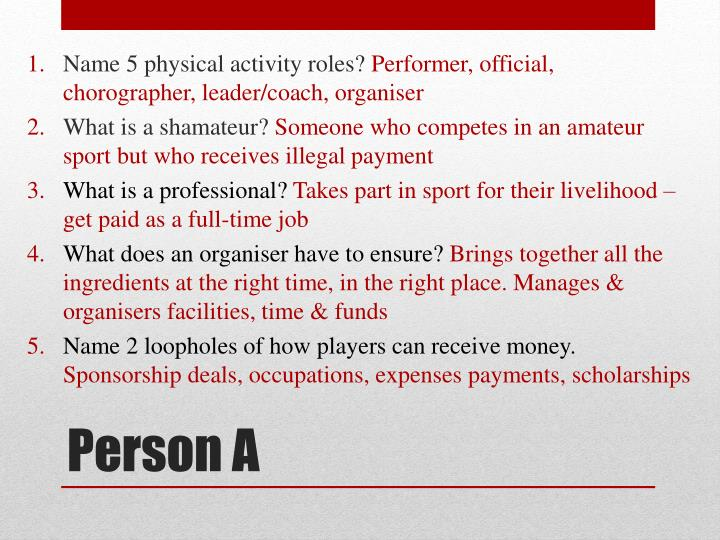 Name 5 physical activity roles?