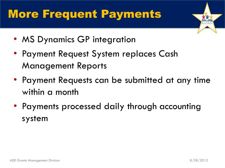 More Frequent Payments
