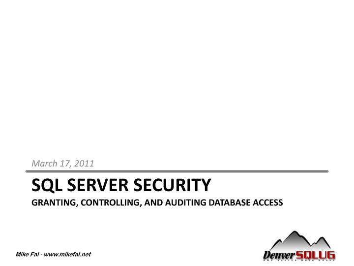 sql server security granting controlling and auditing database access