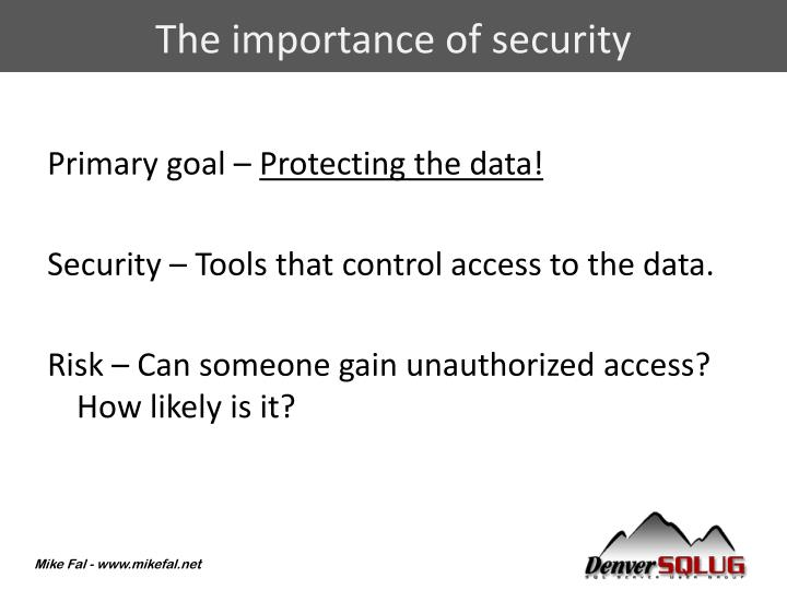 The importance of security