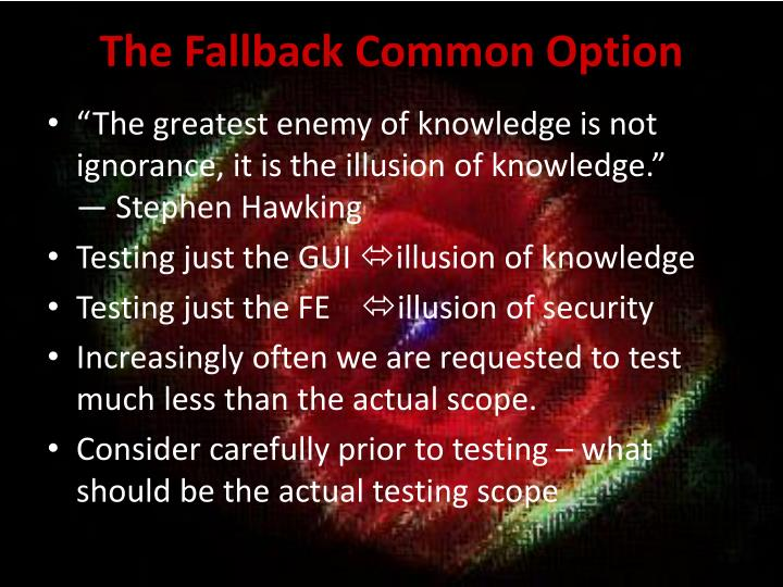 The Fallback Common Option