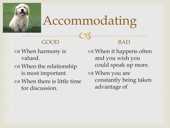 Accommodating