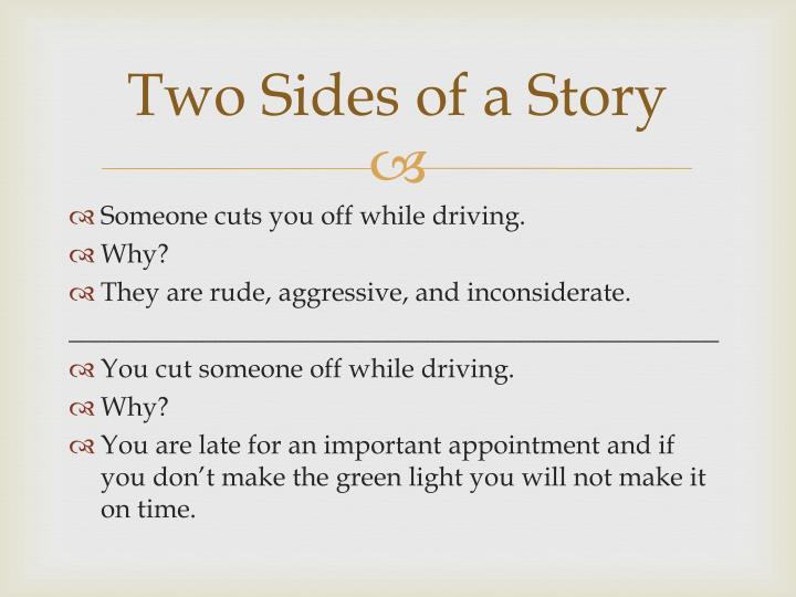 Two sides of a story1