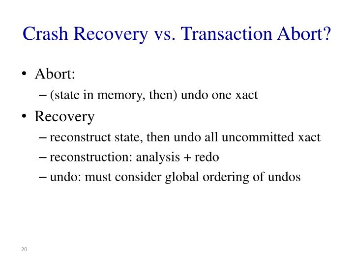 Crash Recovery vs. Transaction Abort?