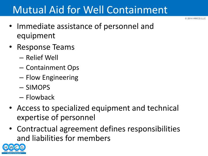 Mutual Aid for Well Containment