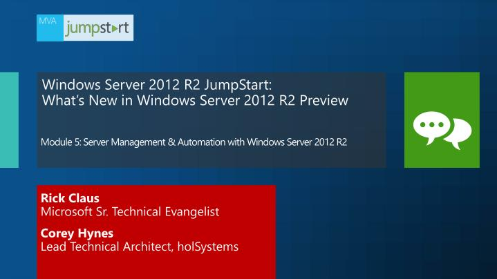 Module 5 server management automation with windows server 2012 r2